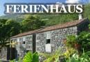Ferienhaus auf den Azoren mieten